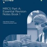 Download MRCS Part A Essential Revision Notes Book 1 pdf