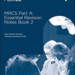 Download MRCS Part A Essential Revision Notes Book 2