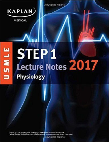 Kaplan USMLE Step 1 Lecture Notes 2017 Physiology PDF