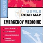 USMLE Road Map Emergency Medicine 1st Edition
