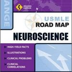 Usmle Road Map Neuroscience 2nd Edition