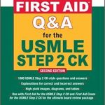 First Aid Q and A for the USMLE Step 2 CK (2nd Edition)