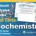 Lippincott Illustrated Reviews Flash Cards Biochemistry