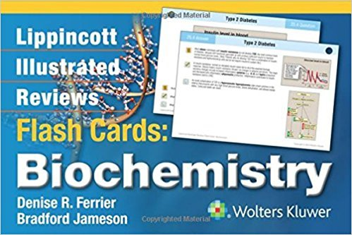 Lippincott Illustrated Reviews Flash Cards Biochemistry