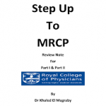 Step Up to MRCP Review Notes for Part 1 & Part 2 1st Edition