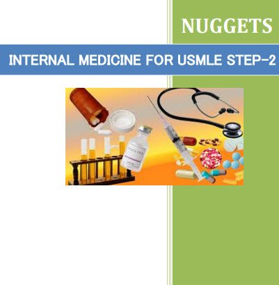 Nuggets Internal Medicine For USMlE Step 2