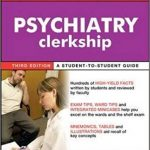 First Aid for the Psychiatry Clerkship