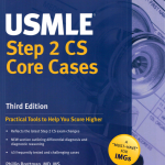 USMLE Step 2 CS Core Cases Third Edition