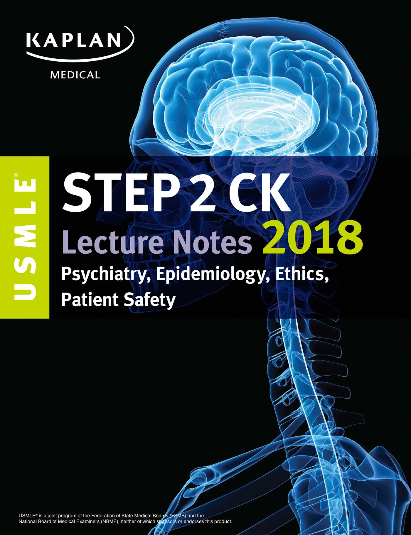 USMLE Step 2 CK Kaplan Lecture Notes Psychiatry, Epidemiology, Ethics, Patient Safety 2018 PDF