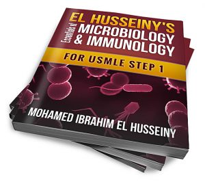 EL HUSSEINY'S Essentials of Microbiology & immunology For USMLE Step 1
