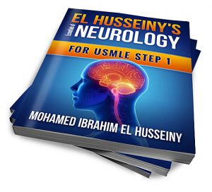 EL HUSSEINY'S Essentials Of Neurology For USMLE Step 1
