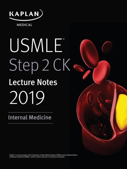 USMLE Step 2 CK Lecture Notes 2019: Internal Medicine