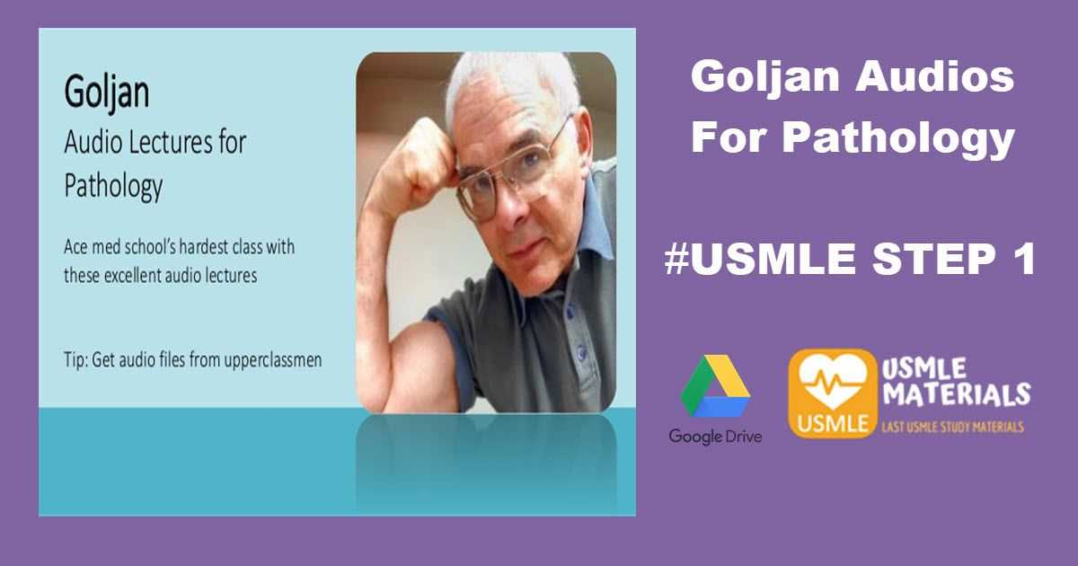 Goljan Audios For USMLE STEP 1