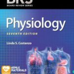 BRS Physiology (Board Review Series) Seventh Edition