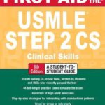 First Aid for the USMLE Step 2 CS 6th Edition
