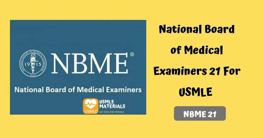 National Board of Medical Examiners 21 (NBME 21) For USMLE [PDF]
