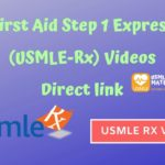 First Aid Step 1 Express (USMLE-Rx) Videos Direct link