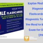 Kaplan Medical USMLE Diagnostic Test Flashcards: The 200 Diagnostic Test Questions You Need to Know for the Exam for Steps 2 & 3 [PDF]