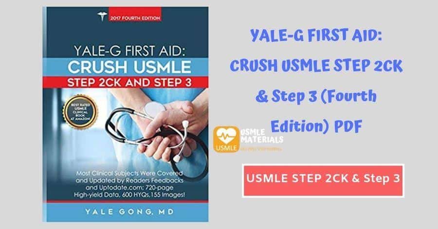 YALE-G FIRST AID: CRUSH USMLE STEP 2CK & Step 3 (Fourth Edition) PDF