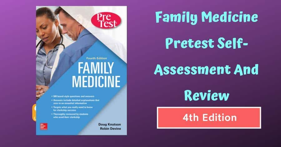 Family Medicine Pretest Self-Assessment And Review 4th Edition [PDF]