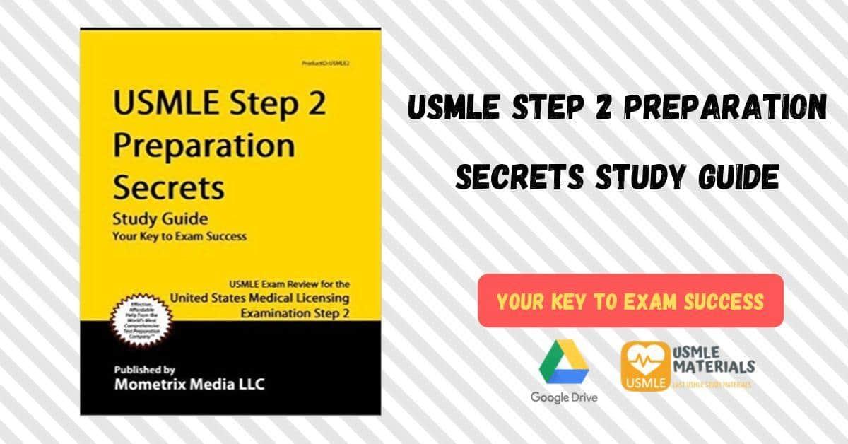USMLE Step 2 Preparation Secrets Study Guide: USMLE Exam Review For USMLE step 2