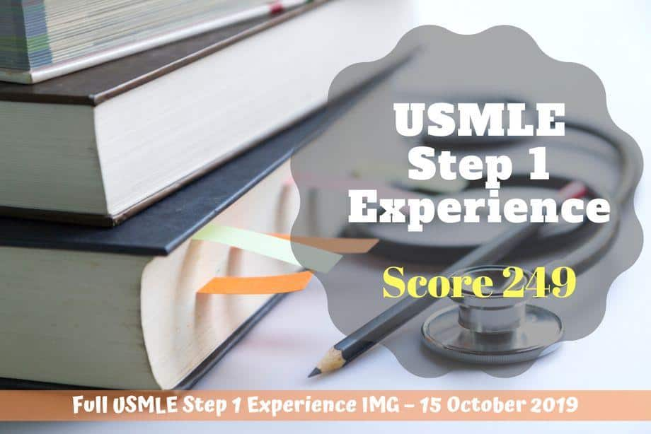 {Score 249} Full USMLE Step 1 Experience IMG – 15 October 2019