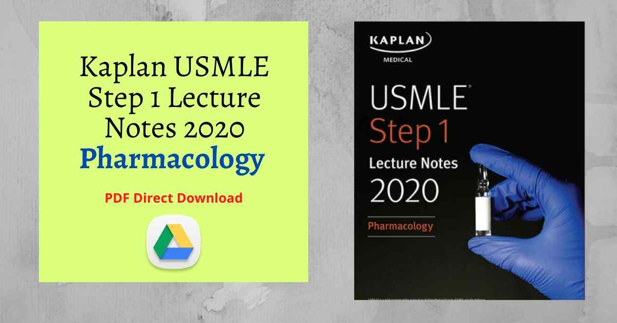 Kaplan USMLE Step 1 Lecture Notes 2020: Pharmacology PDF Direct Link