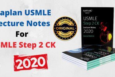 Kaplan USMLE Lecture Notes For USMLE Step 2 CK 2020