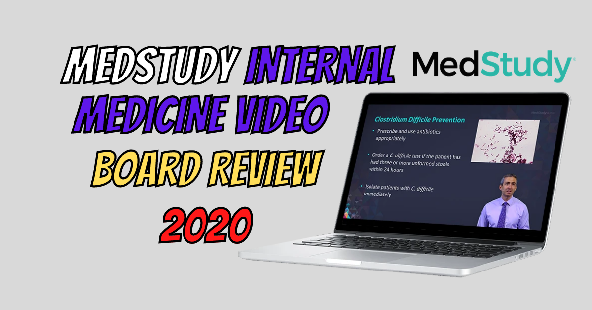 Medstudy Internal Medicine Video Board Review 2020