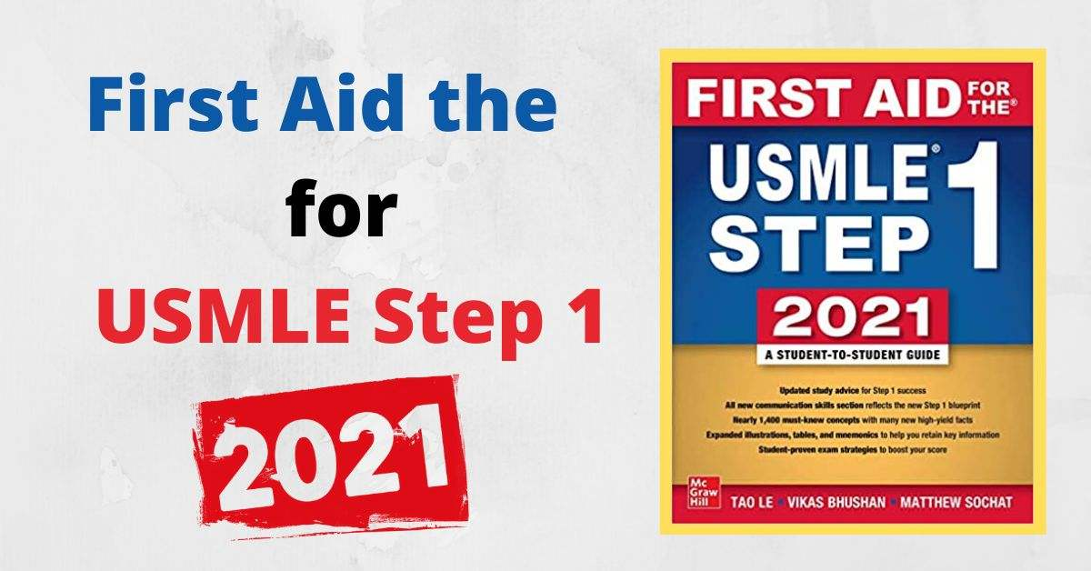 First Aid for the USMLE Step 1 2021, Thirty First Edition Download Now