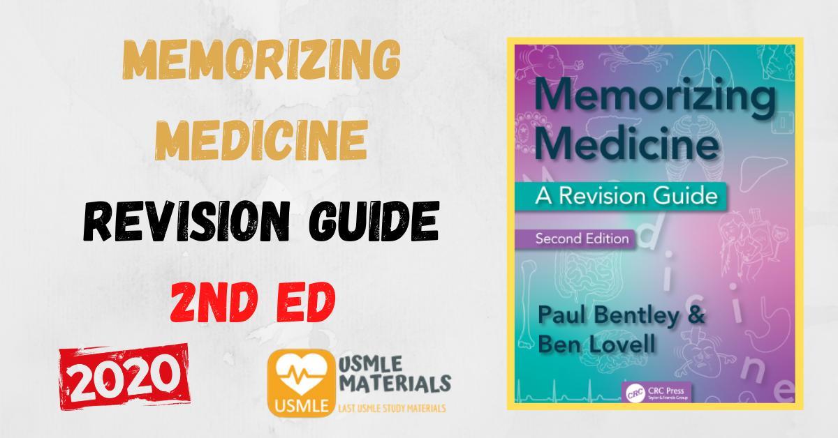 Memorizing Medicine a Revision Guide Second Edition PDF