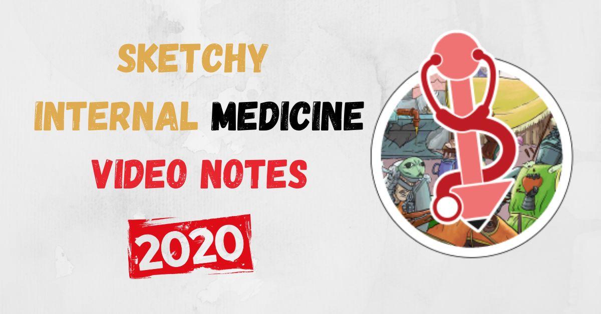 Download Sketchy Internal Medicine Video Notes PDF