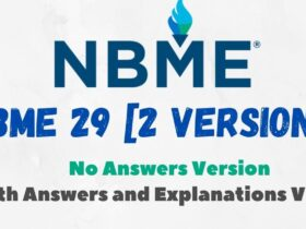 NBME 29 with Answers and Explanations Version PDF