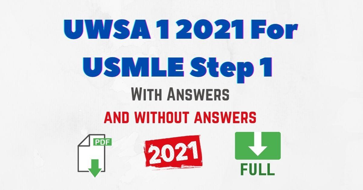 UWSA 1 2021 For USMLE Step 1 Exam